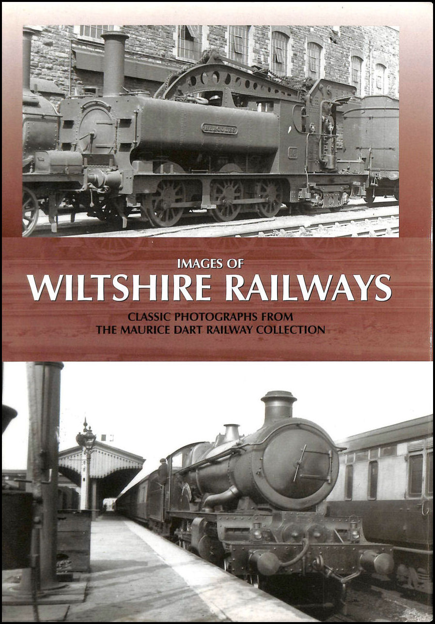Image for Images of Wiltshire Railways: Classic Photographs from the Maurice Dart Collection