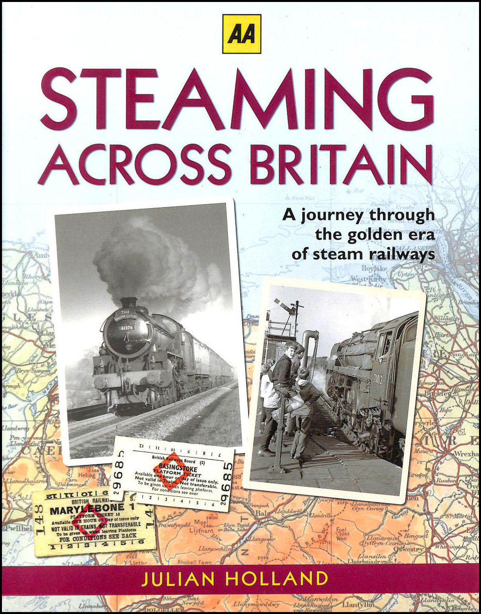 Steaming Across Britain (AA), Julian Holland