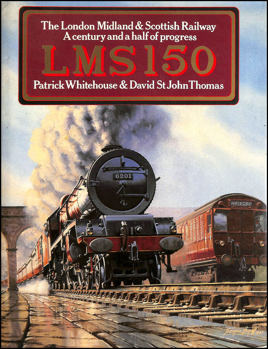 Image for LMS 150. The London Midland and Scottish Railway. A Century and a half of Progress.
