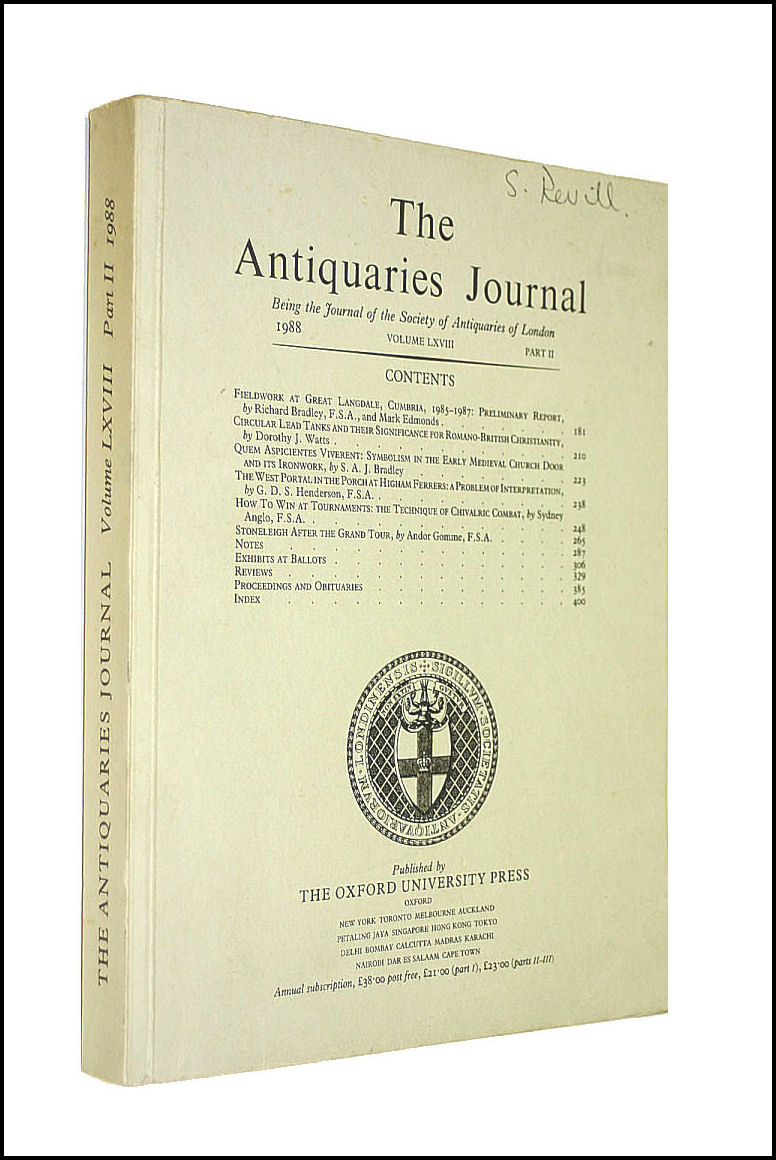 Image for The Antiquaries Journal. Being The Journal Of The Society Of Antiquaries Of London. Volume LXVIII Part 111 (3). 1988