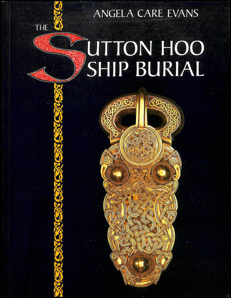Image for The Sutton Hoo Ship Burial