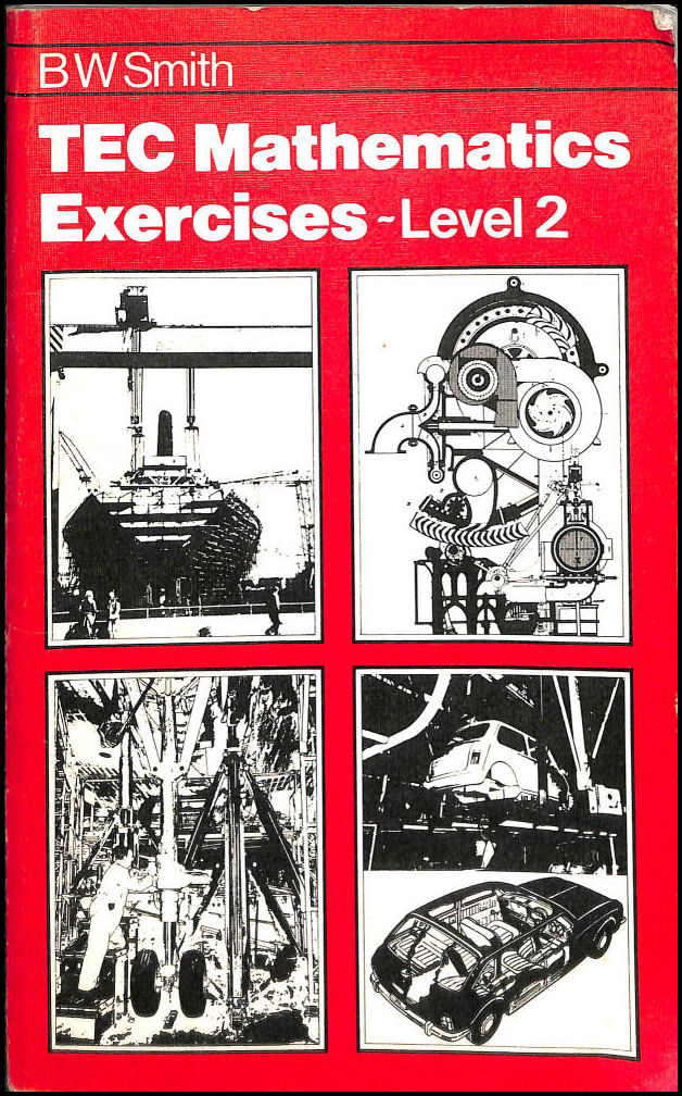 T. E. C. Mathematics Exercises: Level 2, Smith, B.W.