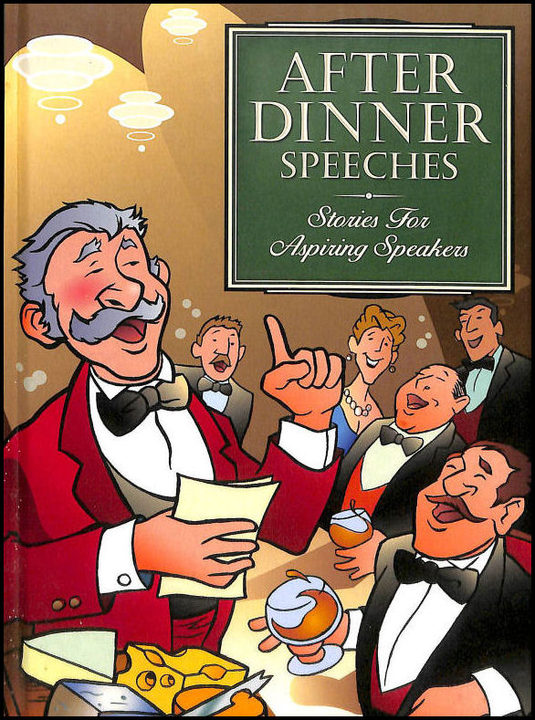 Image for After Dinner Speeches: Stories Fro Aspiring Speakers