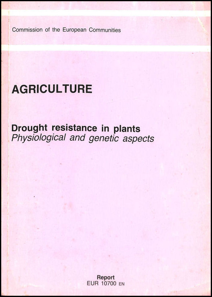 Drought Resistance in Plants: Physiological and Genetic Aspects (Agriculture), Monti, L.; Porceddu, E. [Editor]