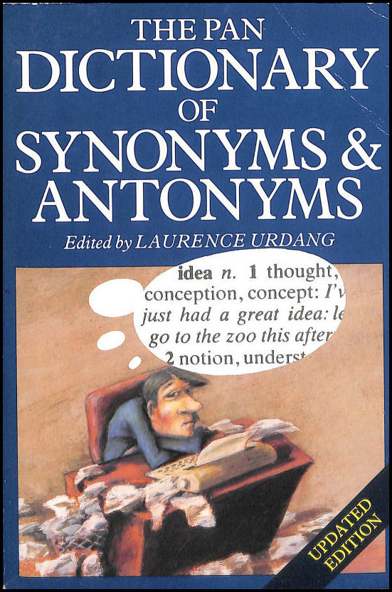 Image for The Macmillan Dictionary Of Antonyms And Synonyms