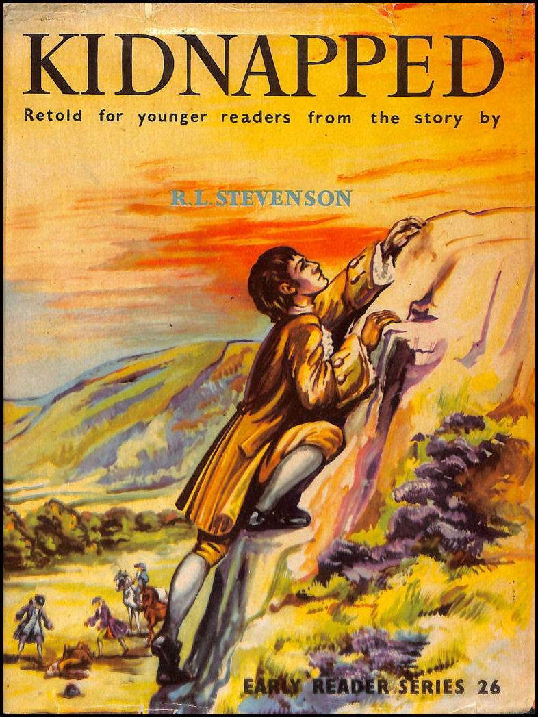 Kidnapped retold for the younger reader. (Early Readers), R.L.Stevenson