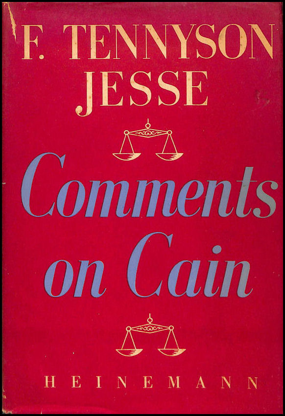 Comments on Cain, Jesse, Fryniwyd Tennyson (1888-1958)