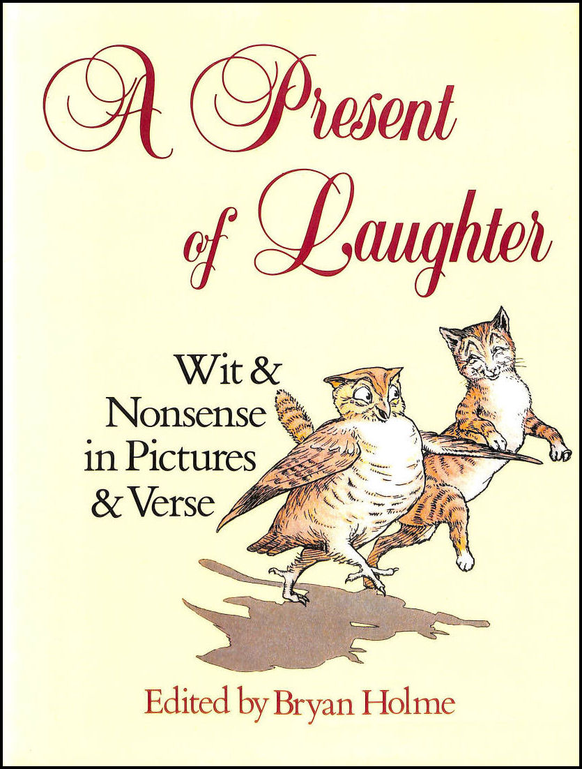 Image for Present of Laughter: Wit and Nonsense in Pictures and in Verse
