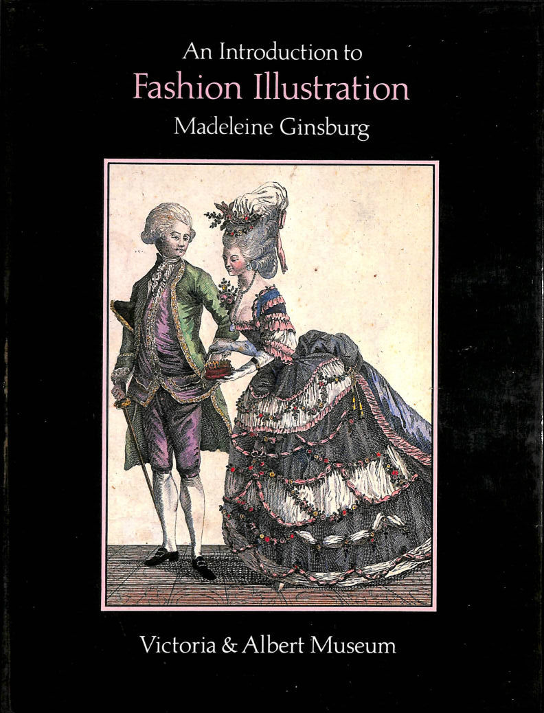 Image for An Introduction to Fashion Illustration (Victoria and Albert Guides)