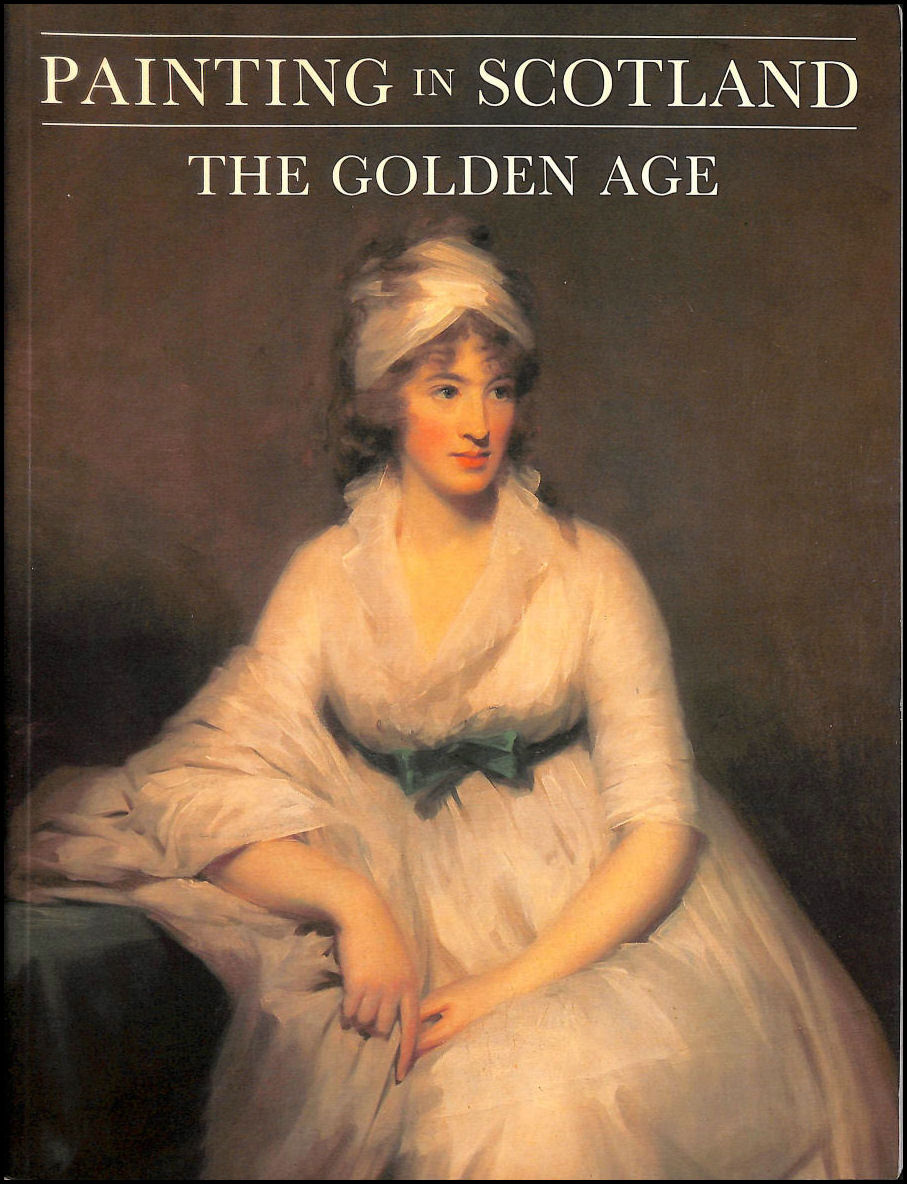 MACMILLAN, DUNCAN - Paintings in Scotland, The Golden Age