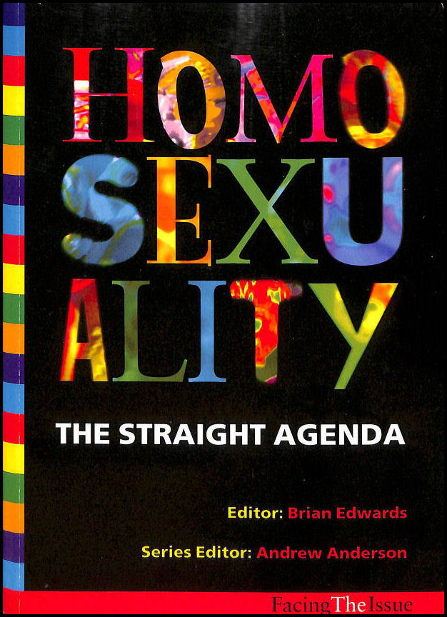 Image for Homosexuality: The Straight Agenda (Facing the Issue)