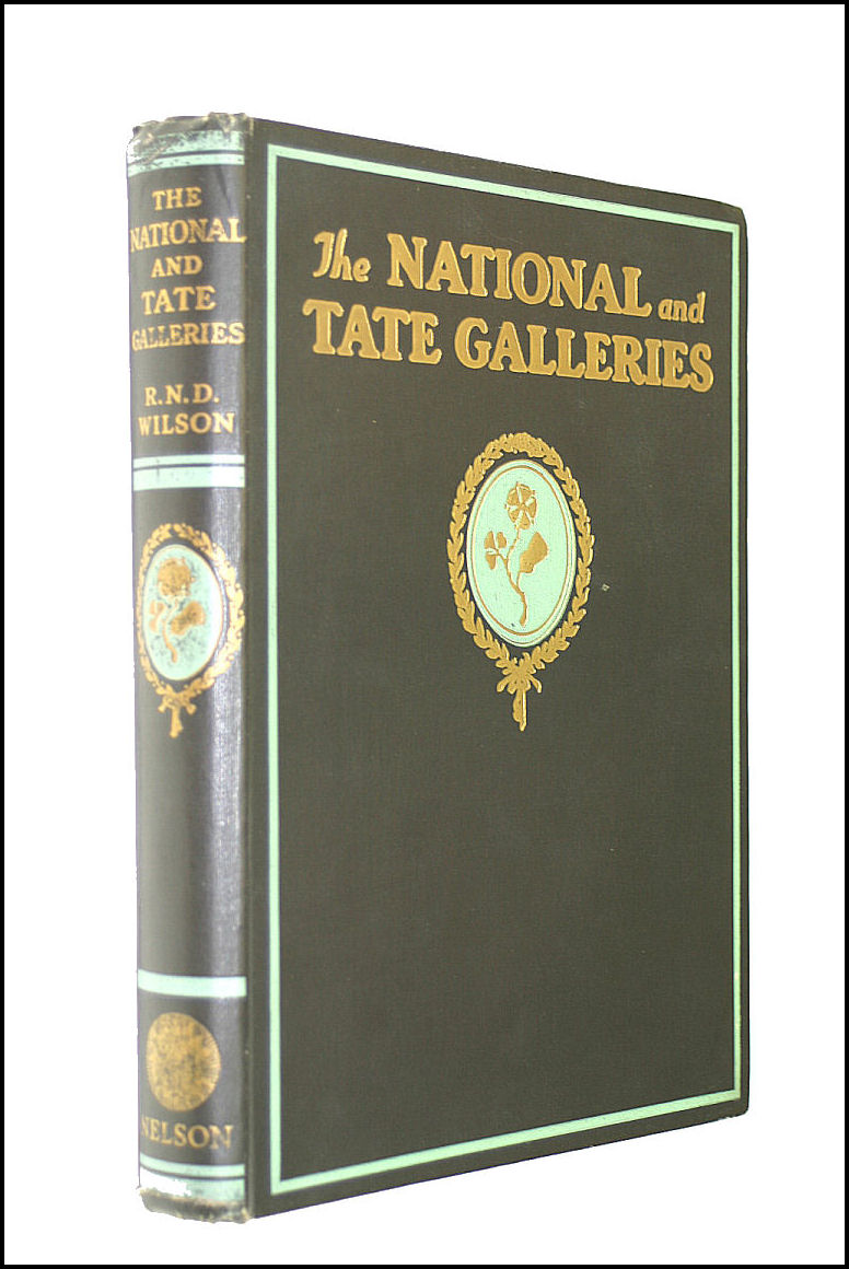 The National And Tate Galleries, R. N. D. Wilson