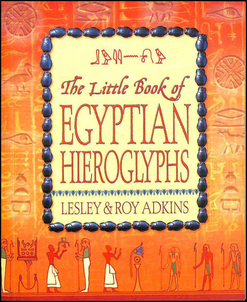 Image for The Little Book of Egyptian Hieroglyphs
