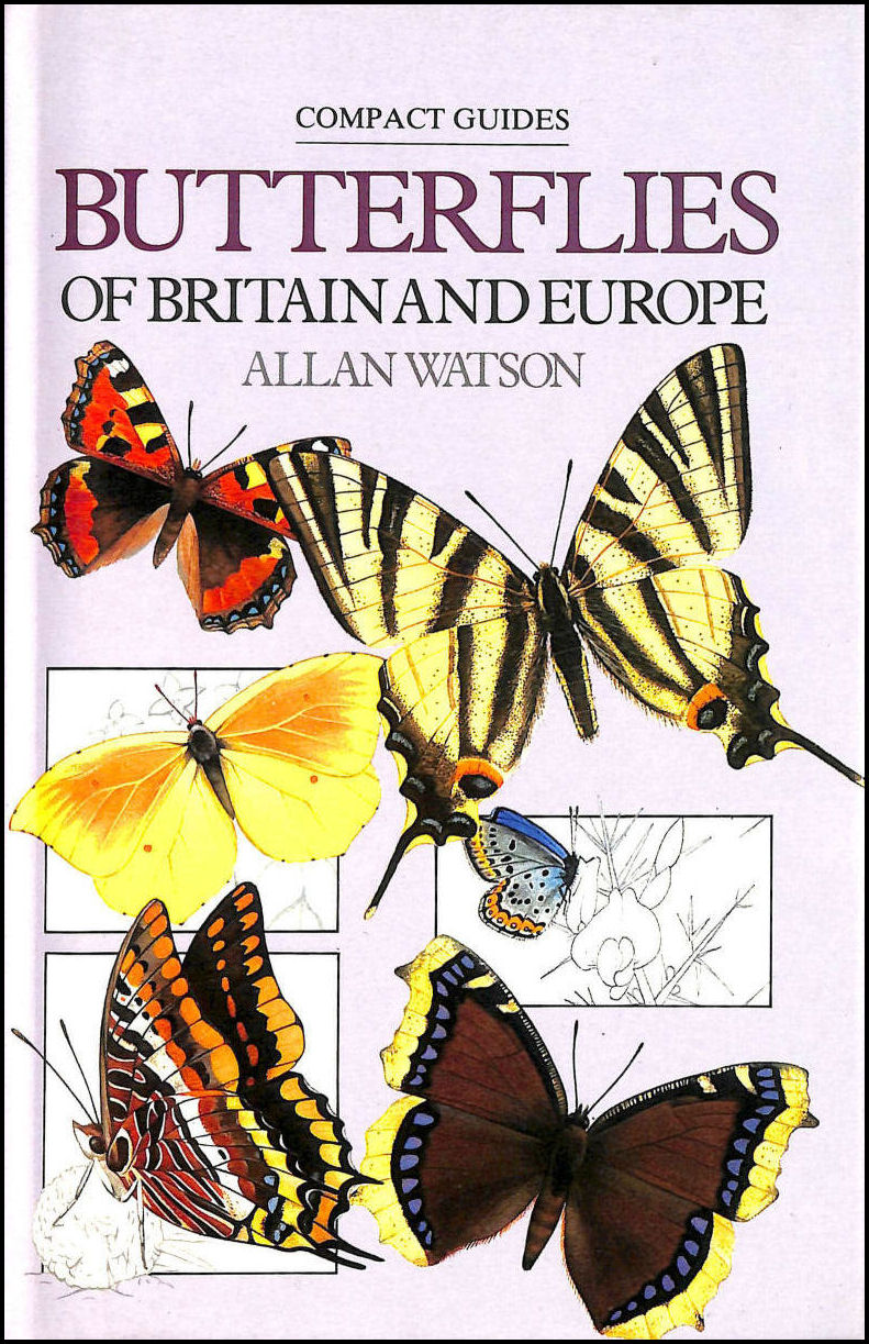 Butterflies Of Britain And Europe (Compact Guides), Allan Watson