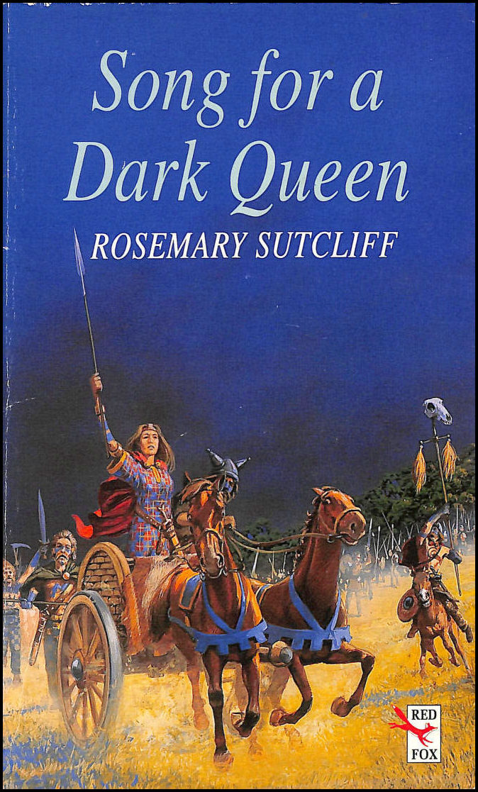 Song for a Dark Queen (Red Fox Older Fiction), Sutcliff, Rosemary