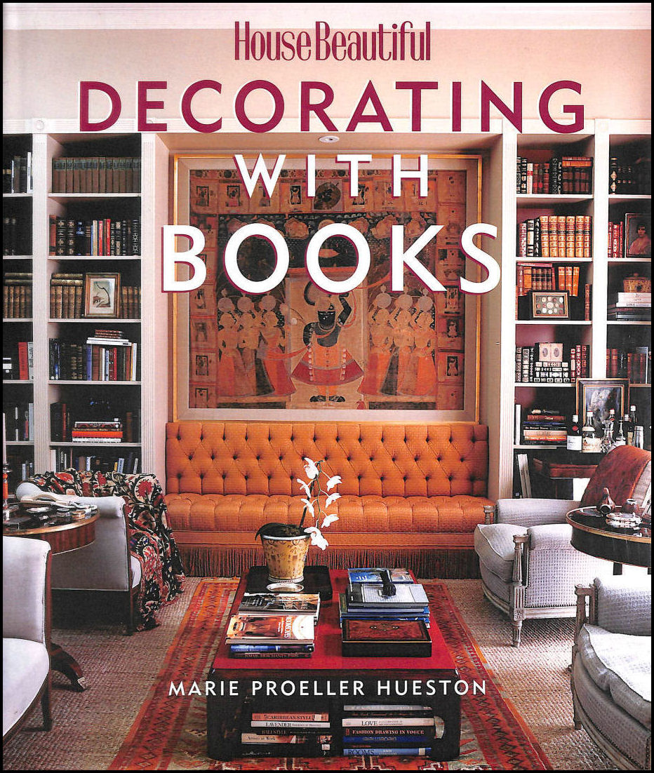 Decorating with Books, Proeller Hueston, Marie