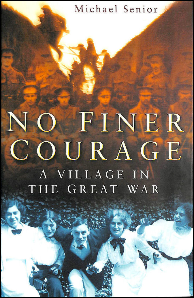 Image for No Finer Courage: A Village in the Great War