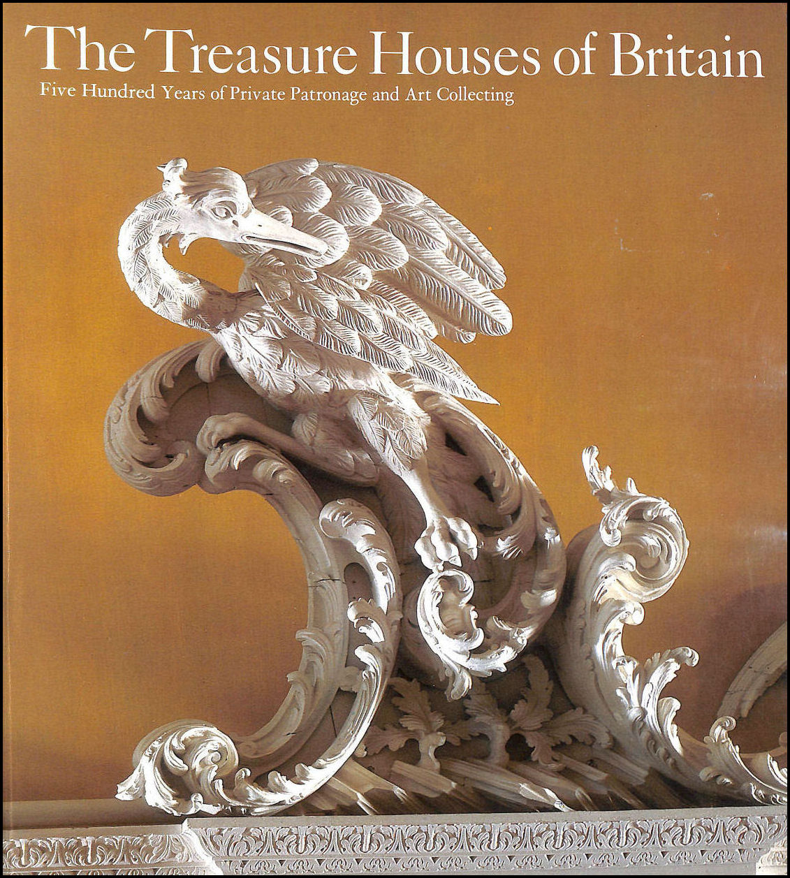 Image for The Treasure Houses of Britain: 500 Years of Private Patronage and Art Collecting