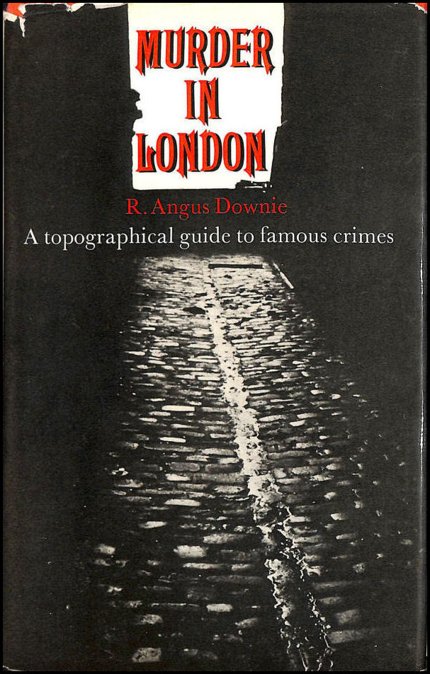 Image for Murder in London: Topographical Guide to Famous Crimes