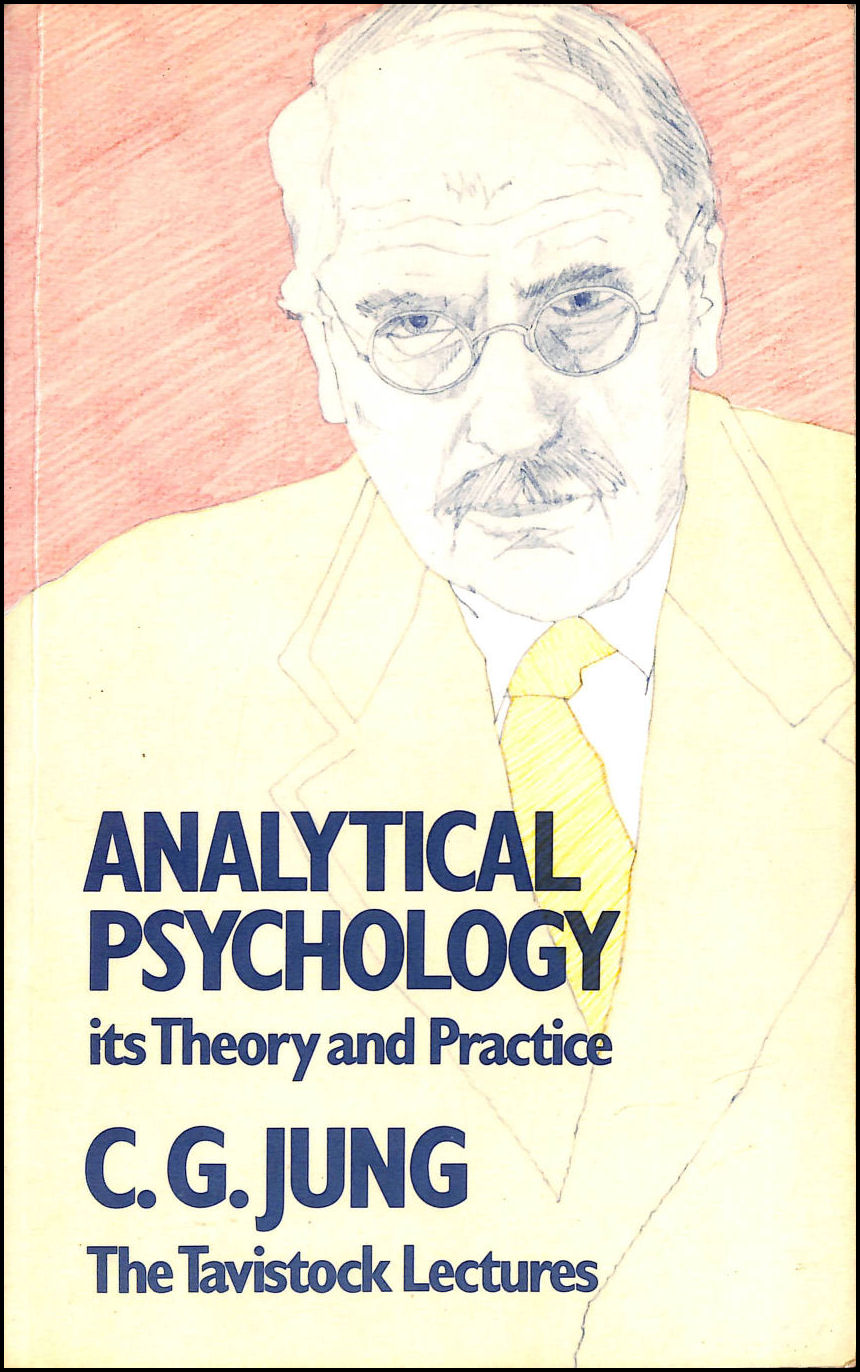 Analytical Psychology: Its Theory and Practice (Tavistock Lectures), Jung, C. G.