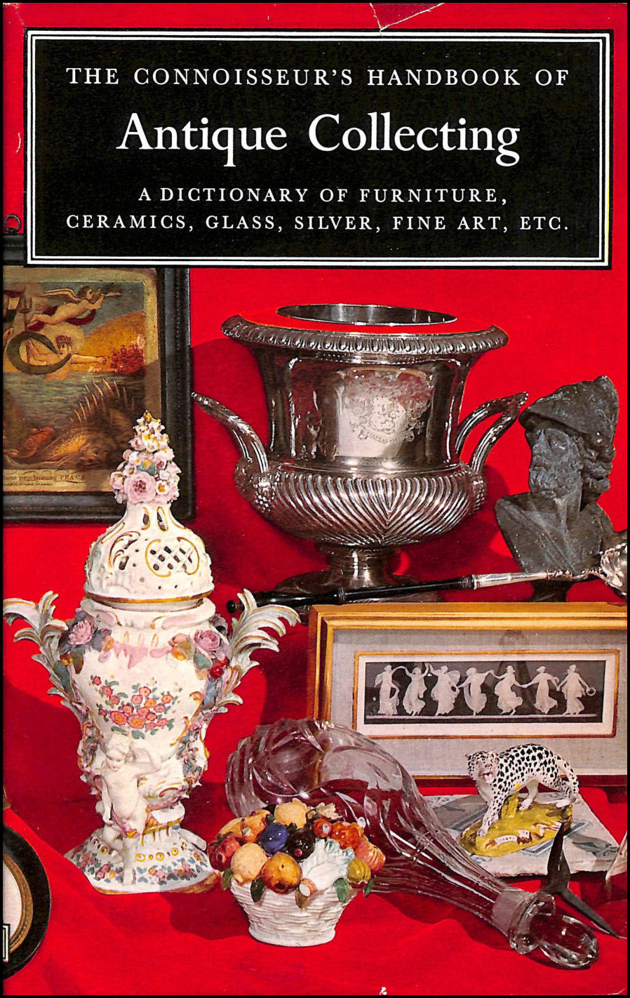Image for The Connoisseur's Handbook of Antique Collecting.