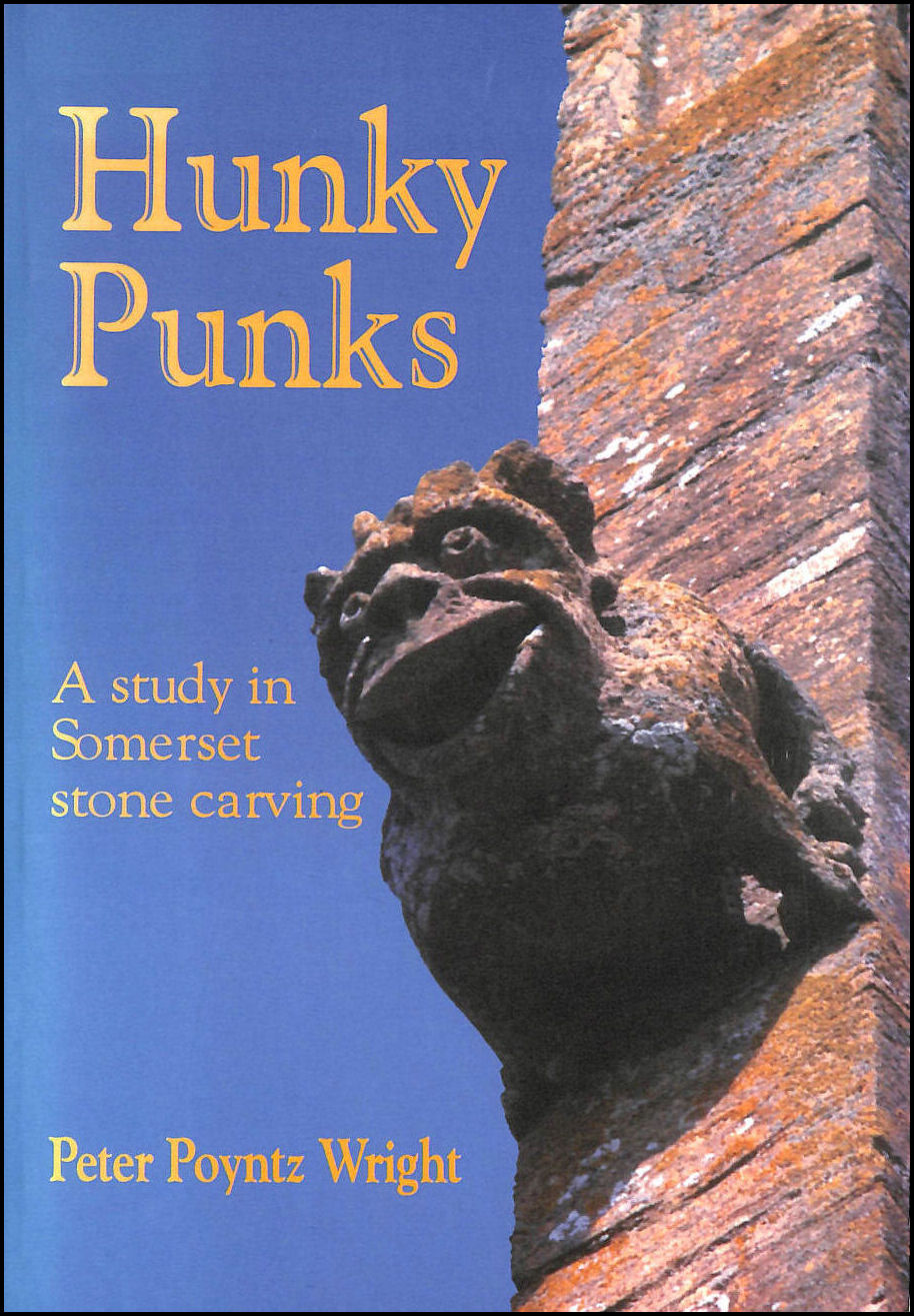 Image for Hunky Punks: A Study in Somerset Stone Carving