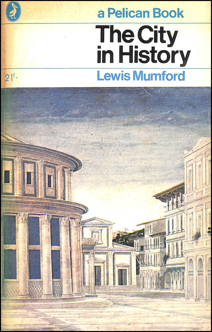 The City in History, Mumford, Lewis