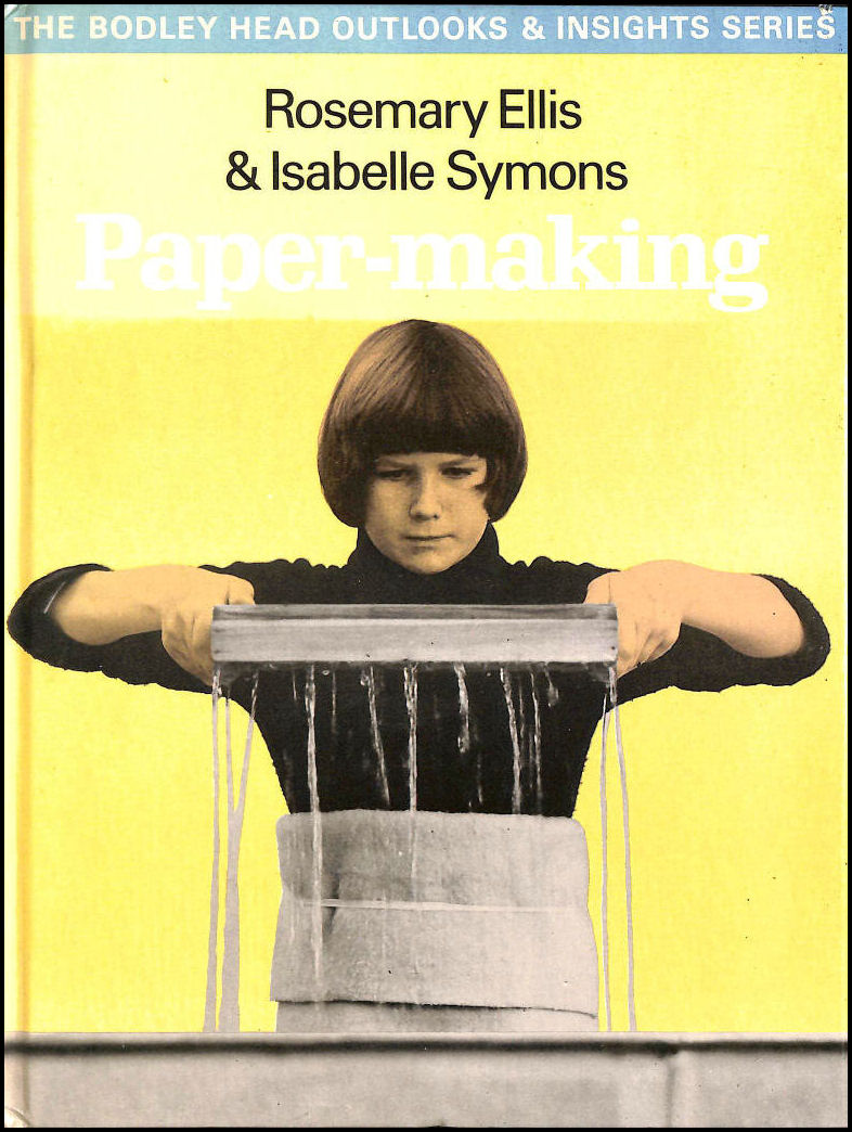 Image for Papermaking (Outlooks & insights series)