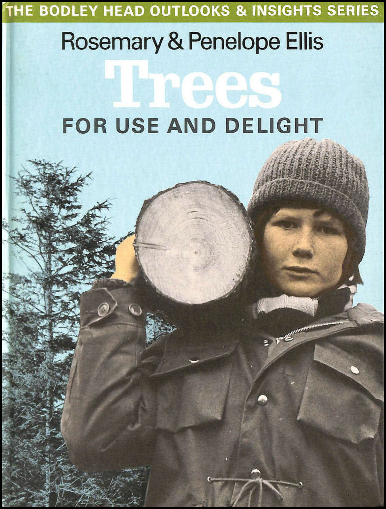 Image for Trees: For Use and Delight (Outlooks & insights series)