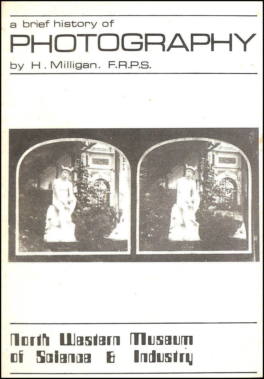 A Brief History of Photography, H Milligan