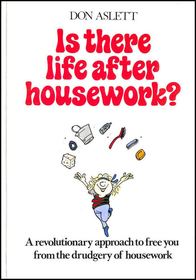 Is There Life After Housework?, Aslett, Don