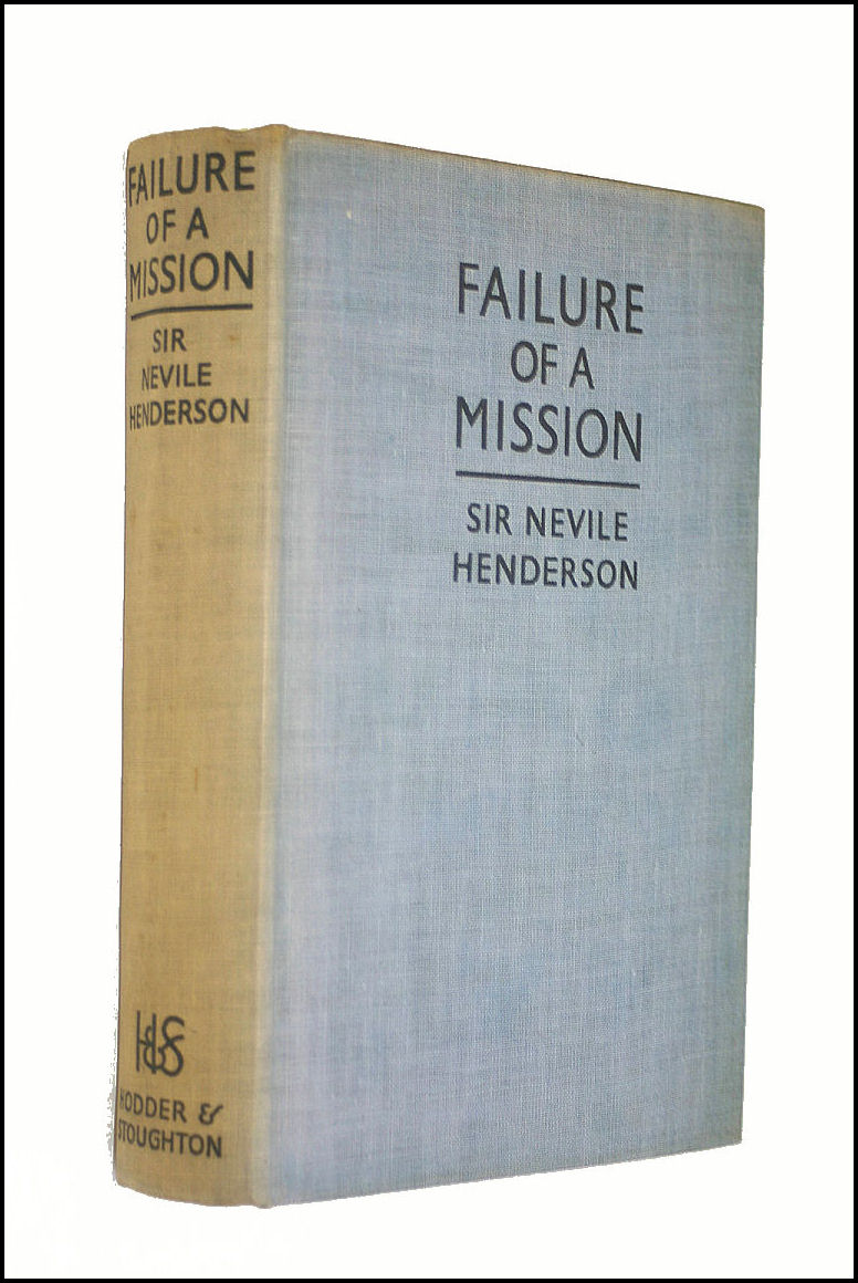Failure Of A Mission, Henderson, Sir Nevile