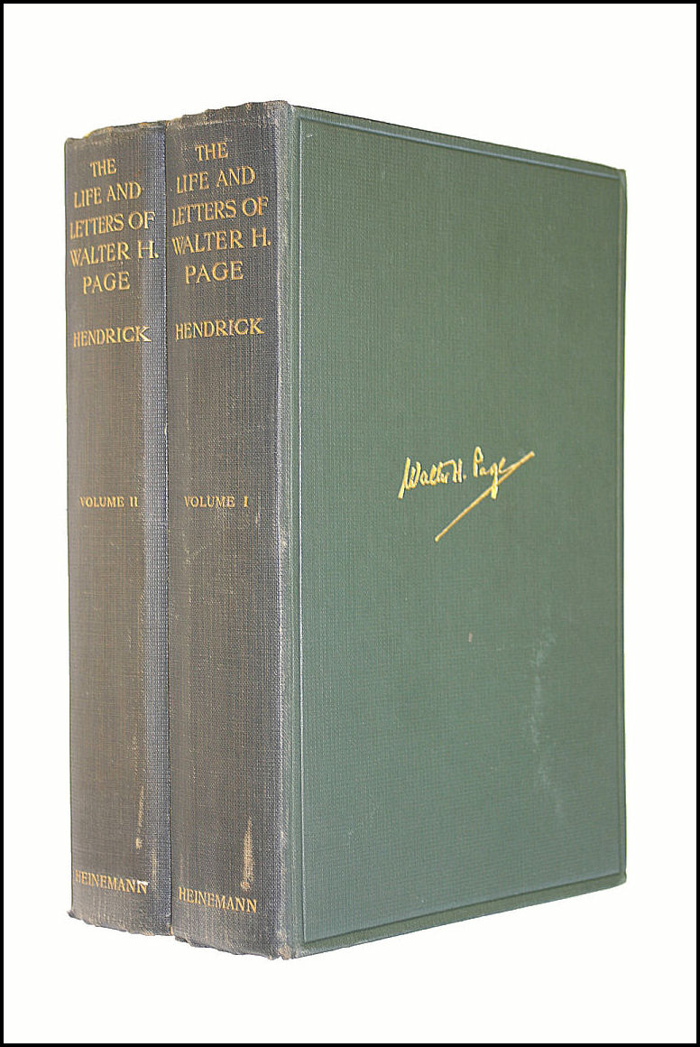 The Life And Letters Of Walter H. Page Volume I & II, Hendrick Burton J.