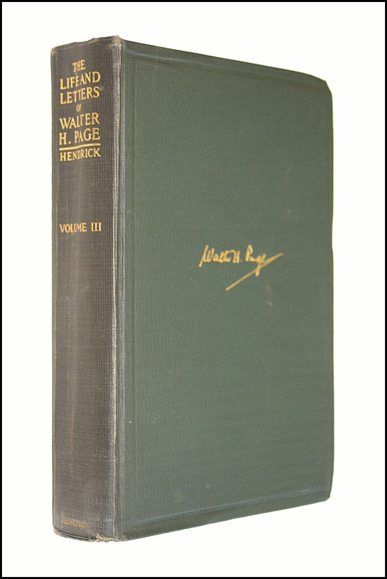 The Life And Letters Of Walter H. Page Volume Iii, Burton J. Hendrick