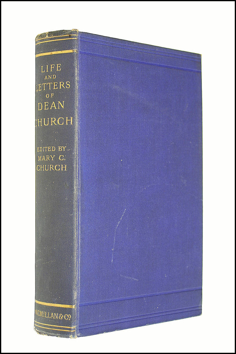 Life And Letters Of Dean Church., Church R W