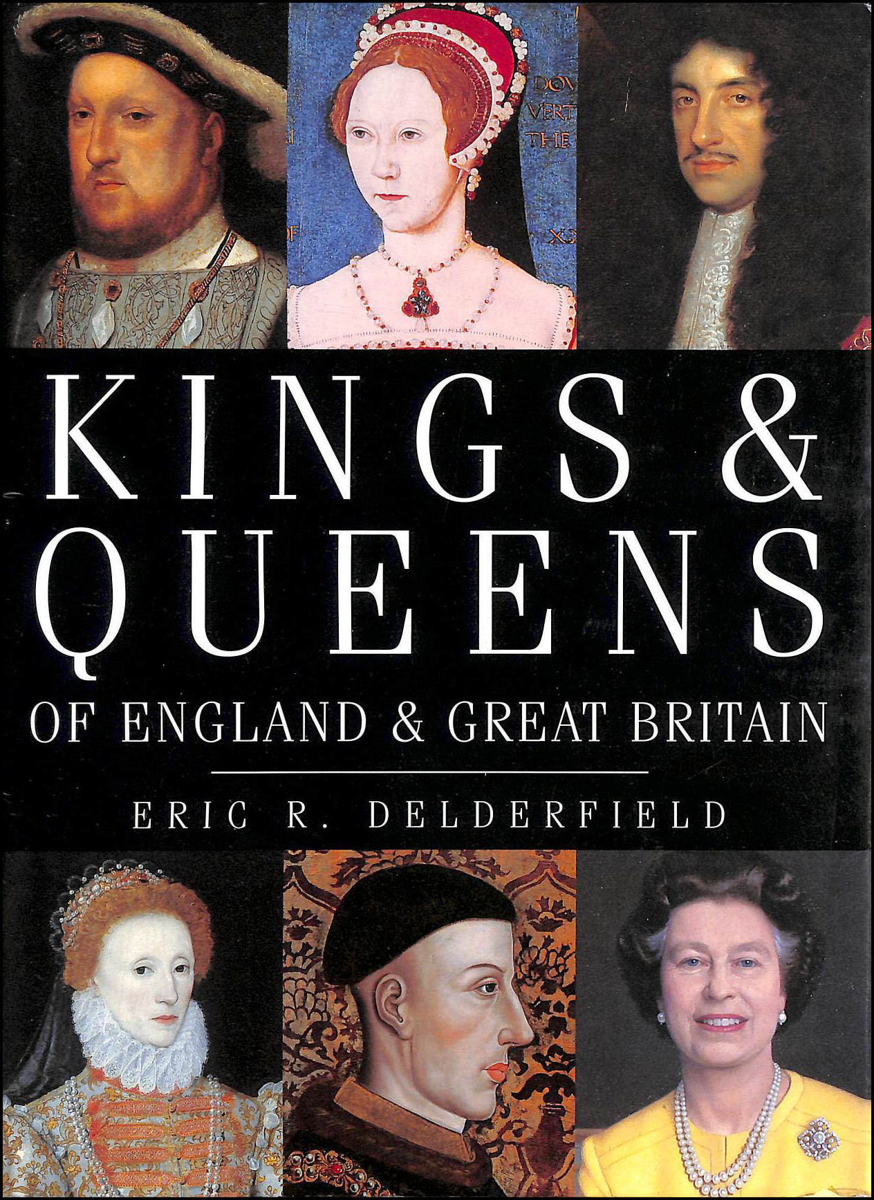 Kings And Queens Of England And Great Britain, Delderfield, Eric R.