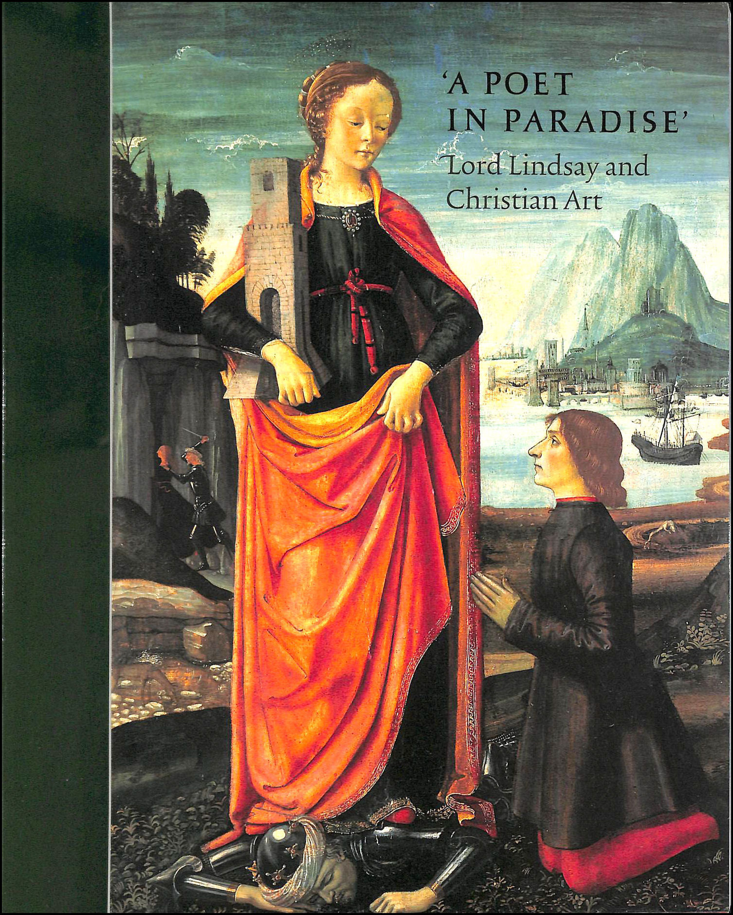 Image for A Poet in Paradise: Lord Lindsay and Christian Art