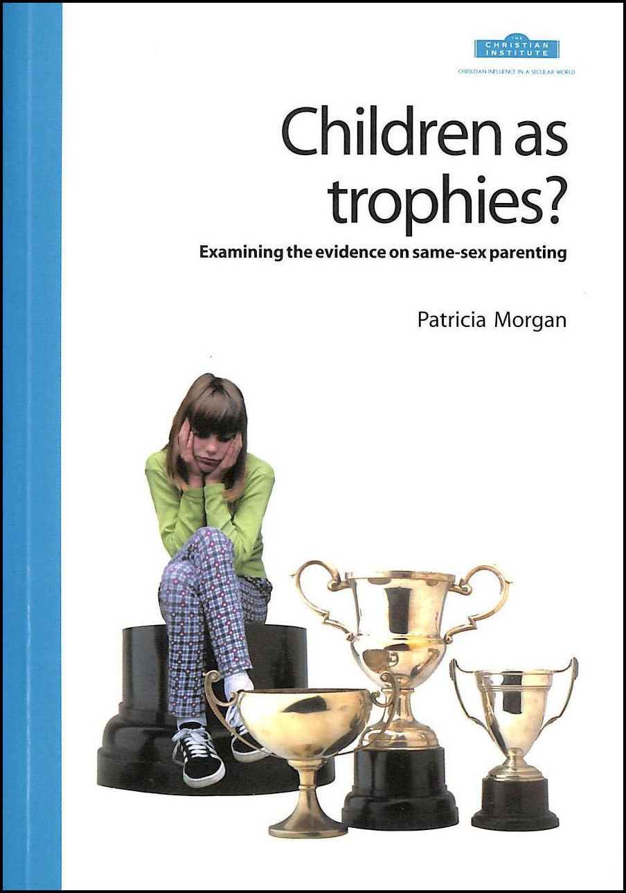 Image for Children as Trophies: Examining the Evidence on Same-sex Parenting
