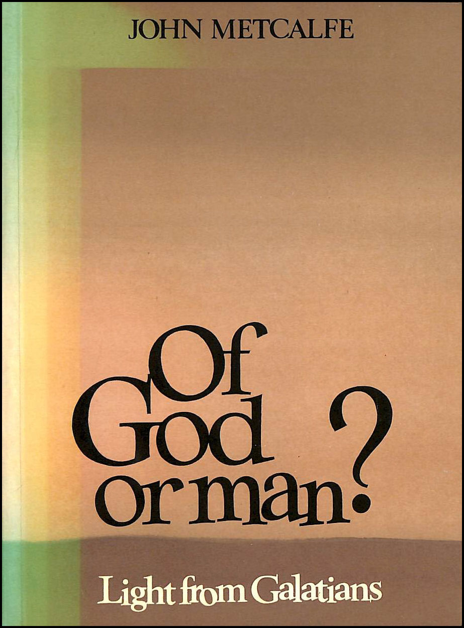 Image for Of God or man?