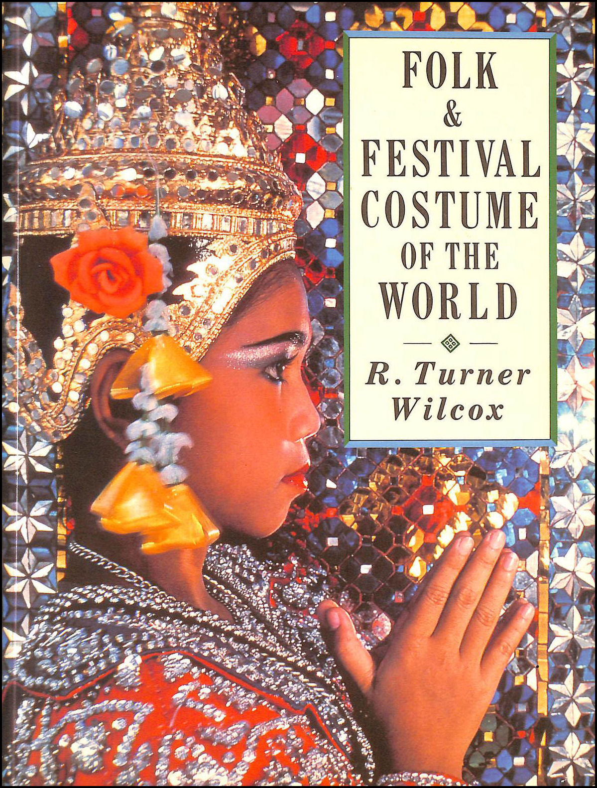 Image for Folk and Festival Costume of the World