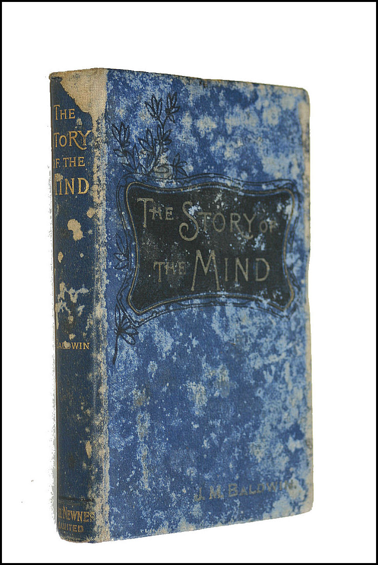 The Story of the Mind, Baldwin, J. M,