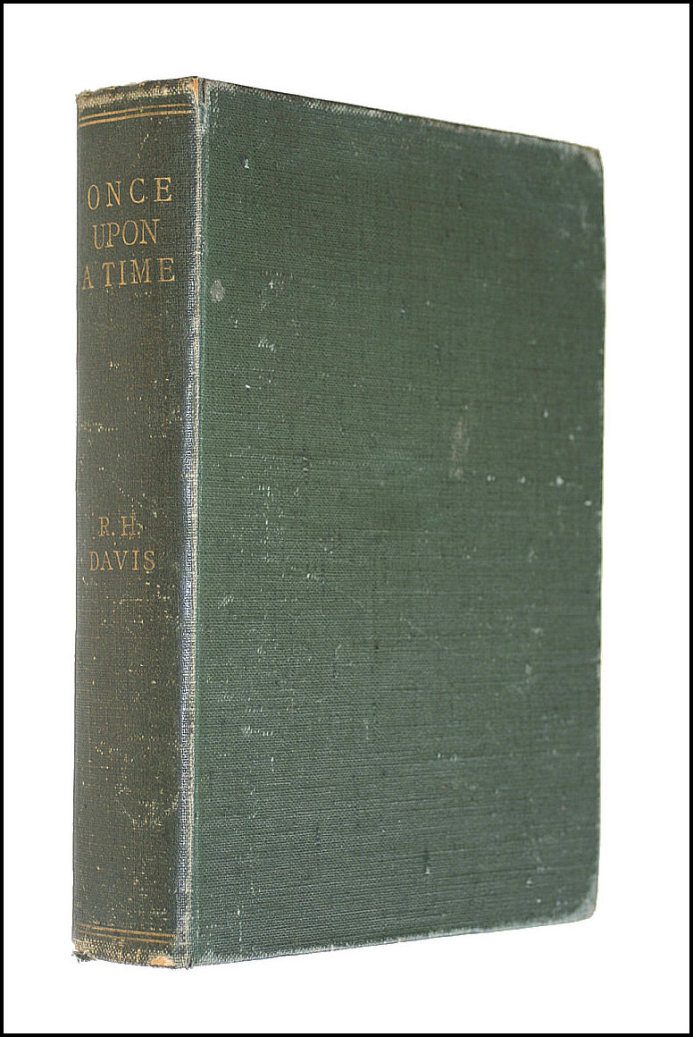 Once upon a Time ... Short stories. Illustrated, Richard Harding Davis