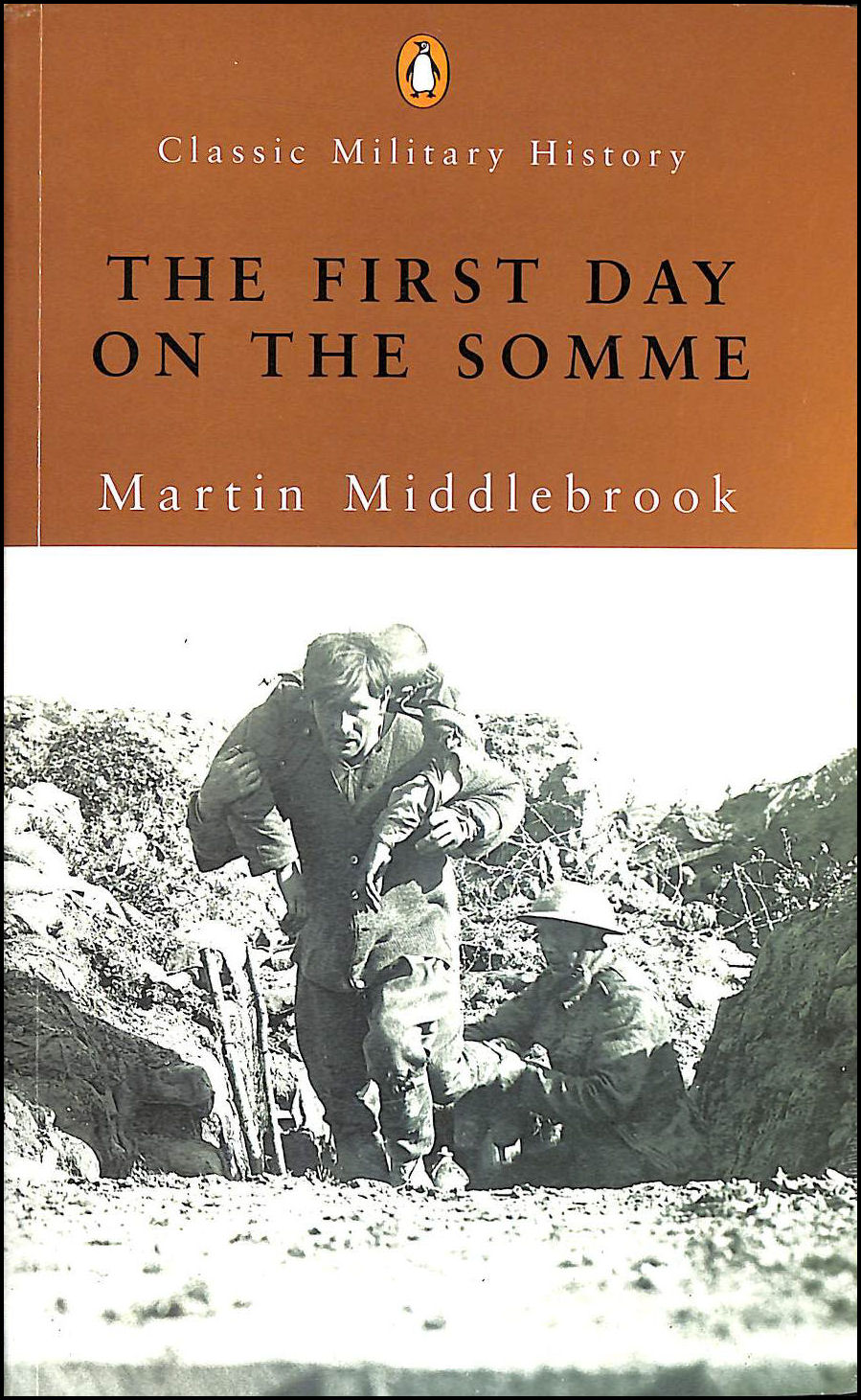 MIDDLEBROOK, MARTIN - The First Day on the Somme