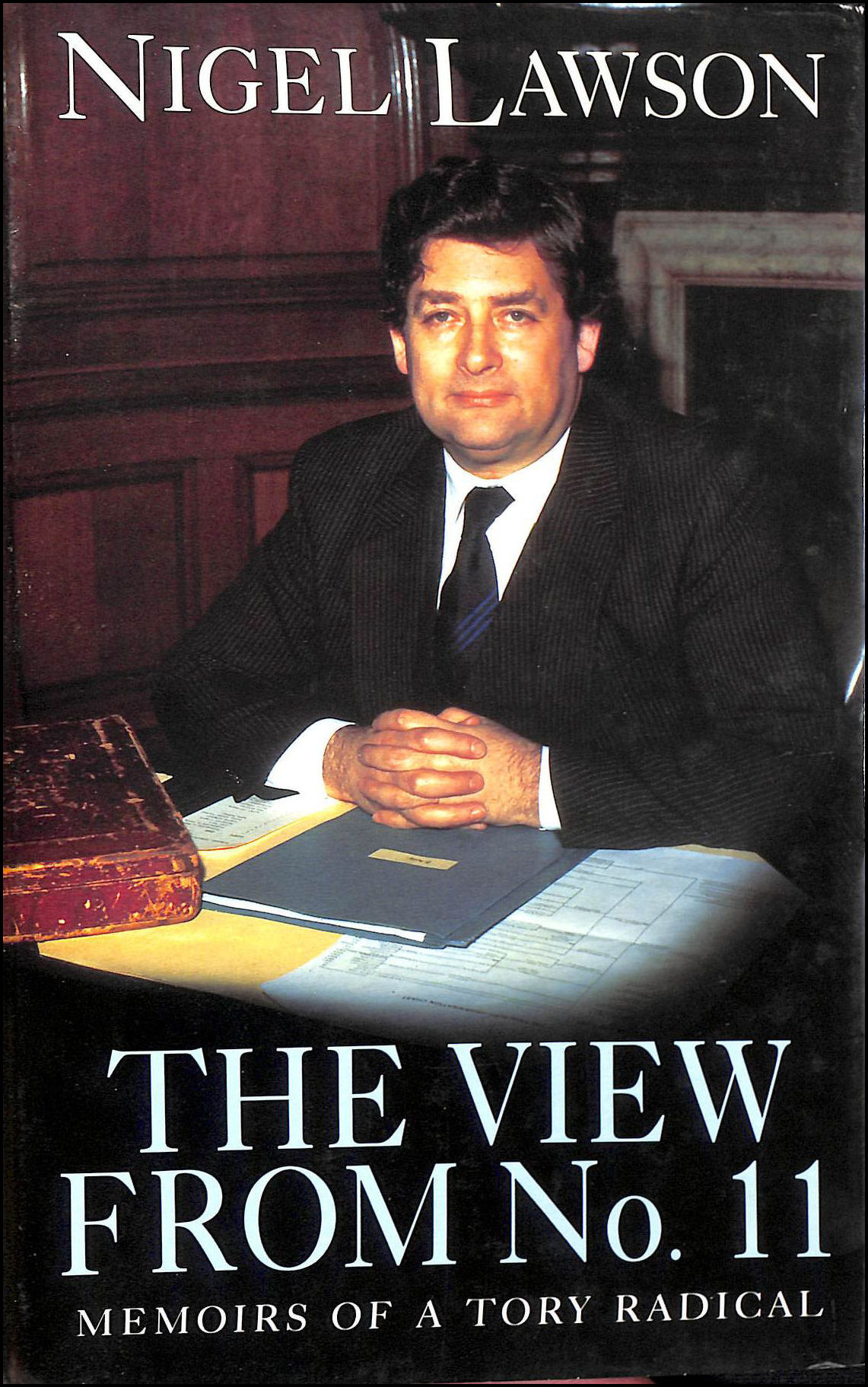 Image for The View from No.11: Memoirs of a Tory Radical