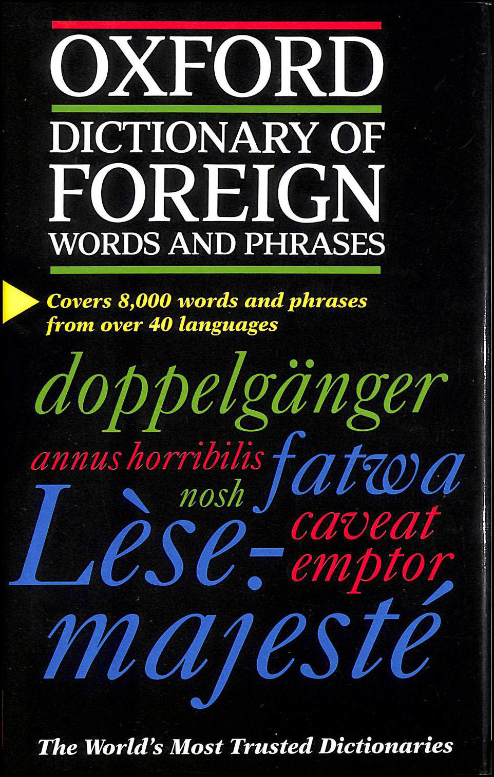 The Oxford Dictionary of Foreign Words and Phrases, Speake, Jennifer [Editor]