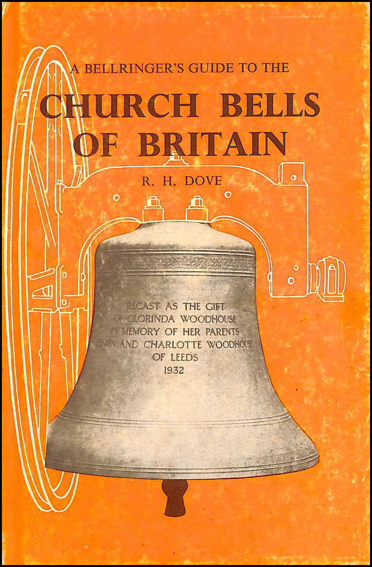 Bellringer's Guide to the Church Bells of Britain, Dove, Ronald Hammerton