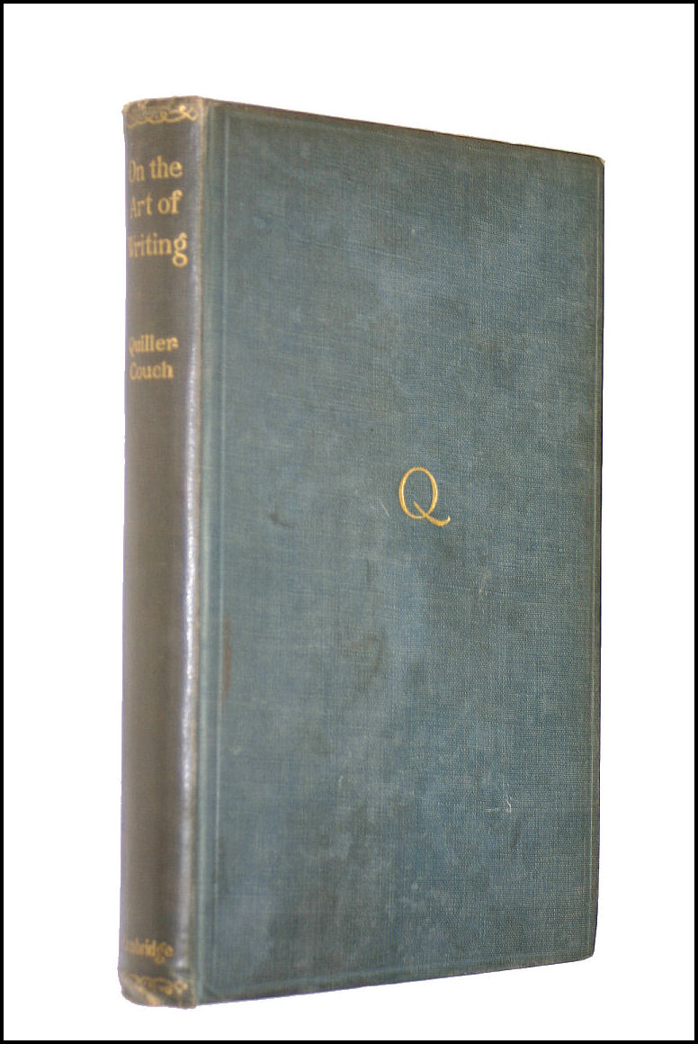 On The Art Of Writing., Quiller-Couch, Sir Arthur.