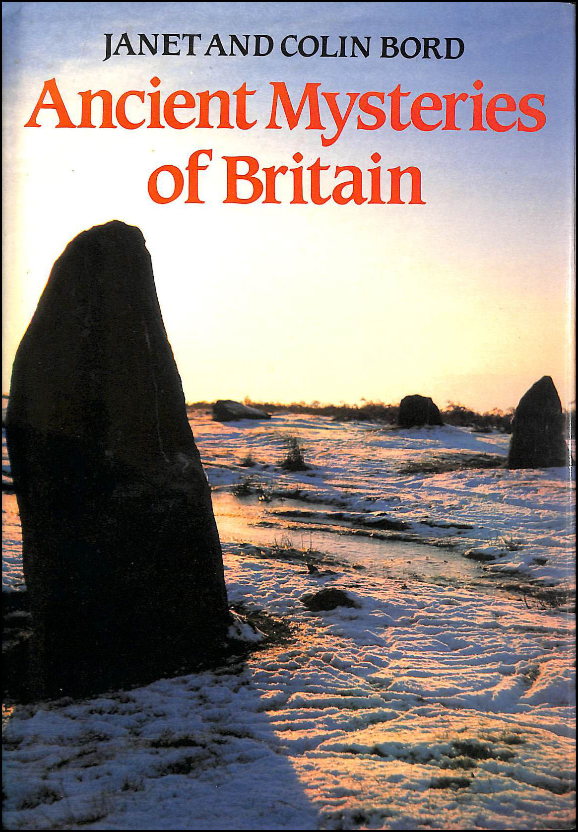 Ancient Mysteries of Britain,, Janet and Colin Bord.