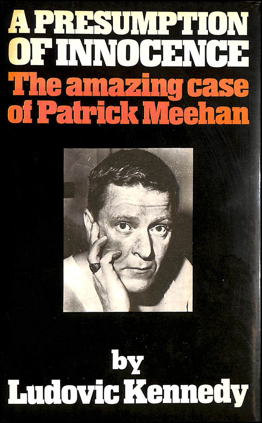 Image for A Presumption of Innocence: The Amazing Case of Patrick Meehan