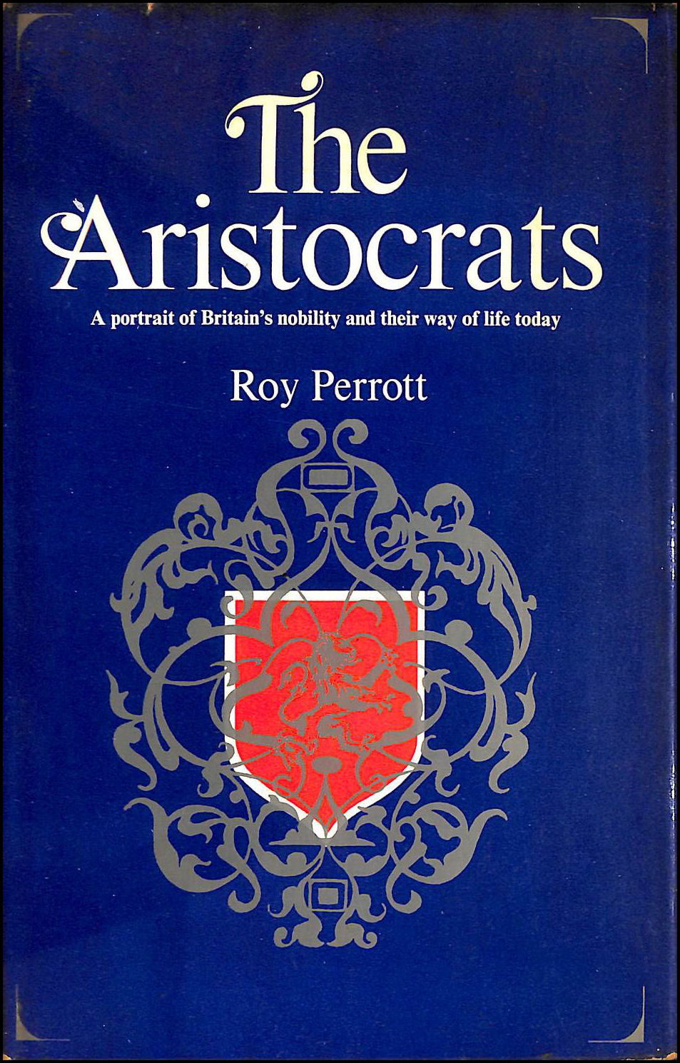 The Aristocrats, Perrott, Roy